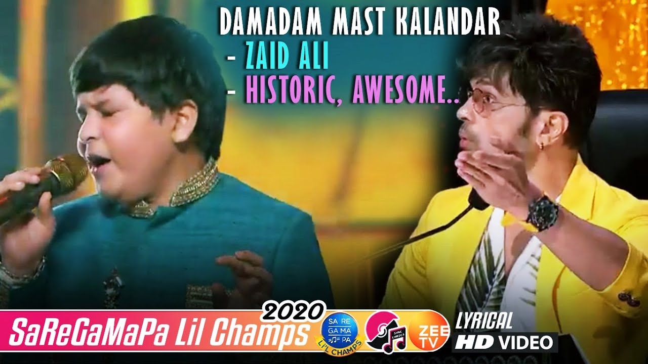 Damadam Mast Kalandar - Zaid Ali - Lil Champs 2020 - Javed Ali - Alka Yagnik - Himesh Reshammiya