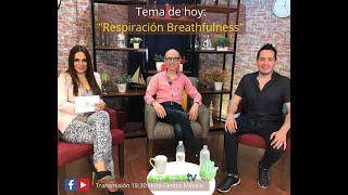 "BENEFICIOS DE LA RESPIRACIÓN ""BREATHFULNESS"""