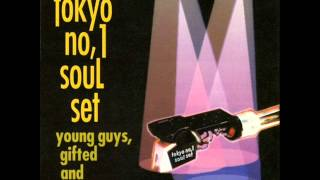 from 「TOKYO NO.1 SOUL SET / young guys, gifted and slack!」