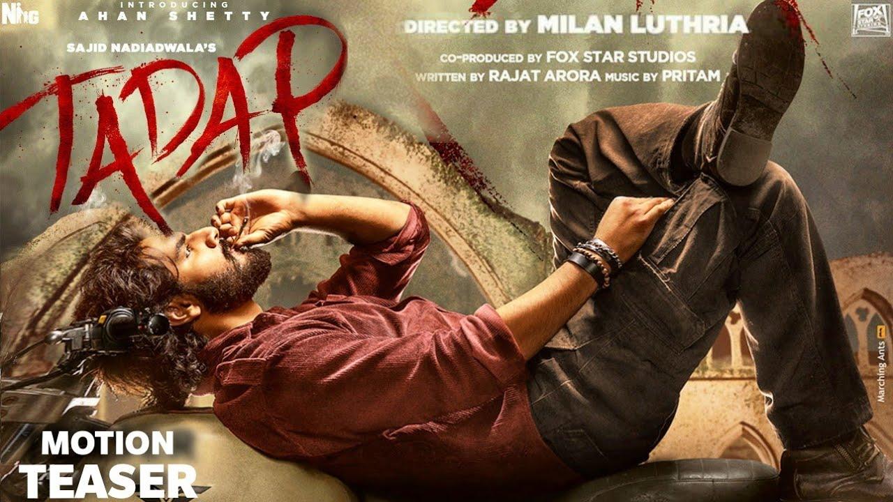 Tadap Motion Teaser & Release Date, Ahaan Shetty, Tara Sutariya,Milan Luthariya,Tadap Trailer #Tadap