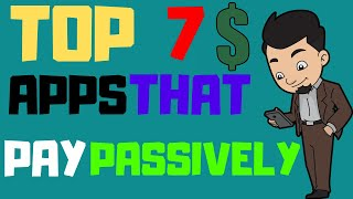 7 Apps That Pay You Automatically (How To Make Money in 2019)