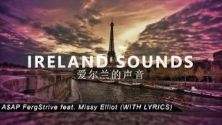 A$AP FergStrive feat. Missy Elliot (WITH LYRICS)