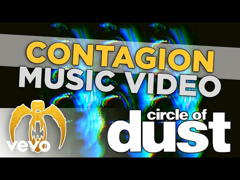 Circle of Dust - Contagion
