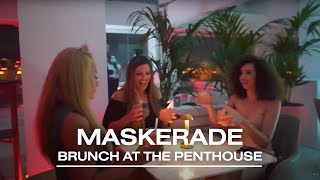 Skyline Mask-erade Brunch at The Penthouse