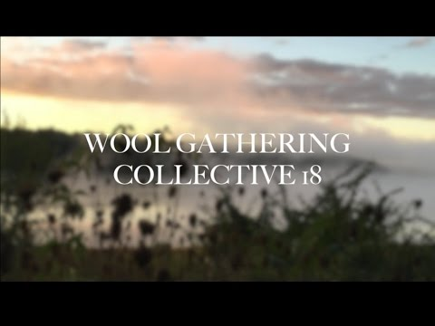 Wool Gathering Collective 18: Autumn Adventures