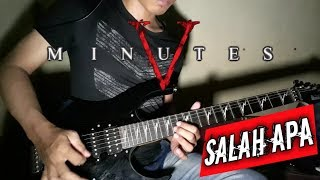 Download lagu Five Minutes - Salah apa (Guitar cover by. Ariez jun)