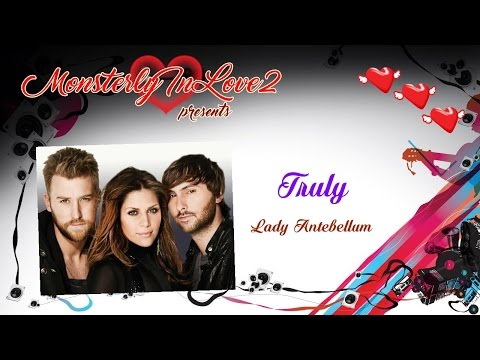 Lady Antebellum - Truly (Live) (2012)