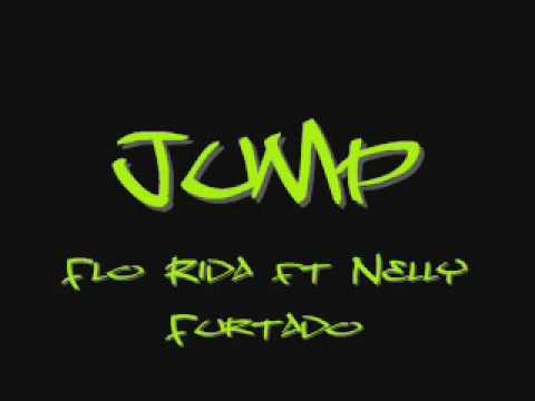 Jump - Flo Rida ft Nelly Furtado [ With Lyrics ]