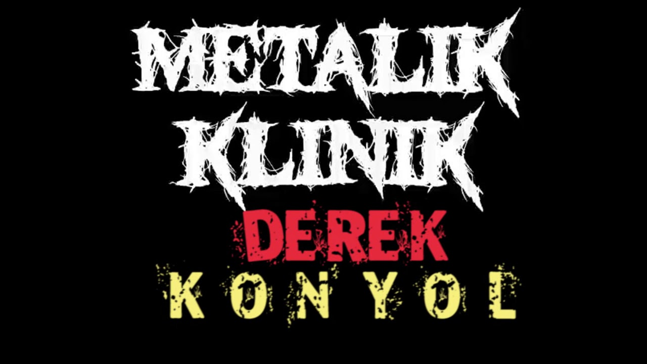 DEREK - KONYOL (METALIK KLINIK)