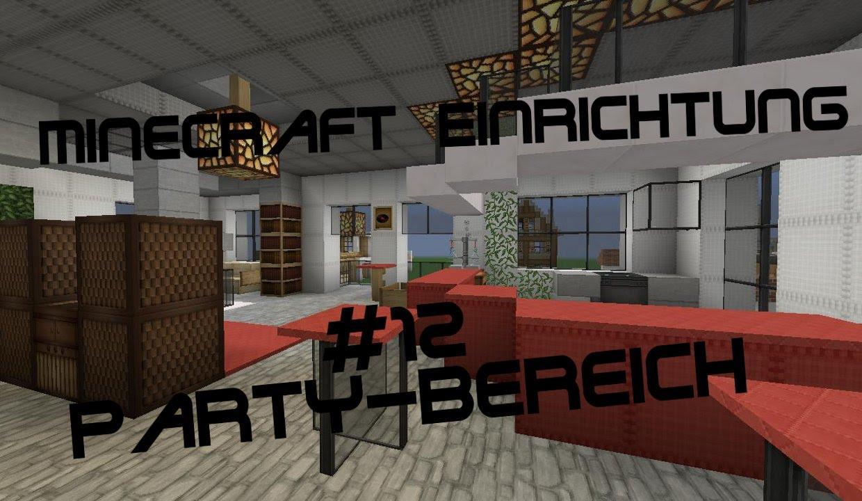 Minecraft Einrichtung mit Jannis Gerzen 12  PartyBereich Tutorial  YouTube