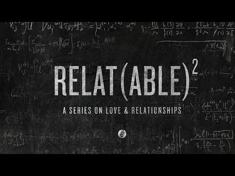 Download Relat(ABLE)2: Love Is | Harvest Live at The Woodlands UMC