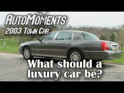 What Should a Luxury Car Be? - 2003 Lincoln Town Car | AutoMoments