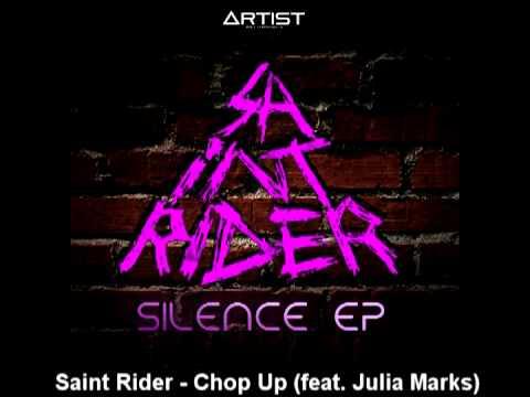 Клип Saint Rider - Chop Up