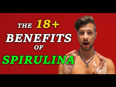 NON-BIASED - The 18+ Benefits of Spirulina