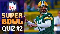 Super Bowl Quiz #2 - NFL Football Trivia Test