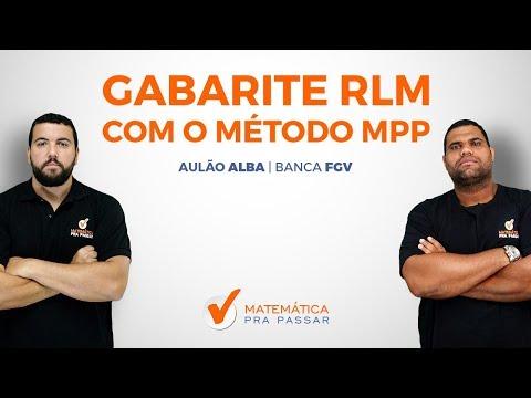 CONCURSO ALBA 2018: GABARITE RACIOCÍNIO LÓGICO MATEMÁTICO DA FGV COM O MÉTODO MPP.
