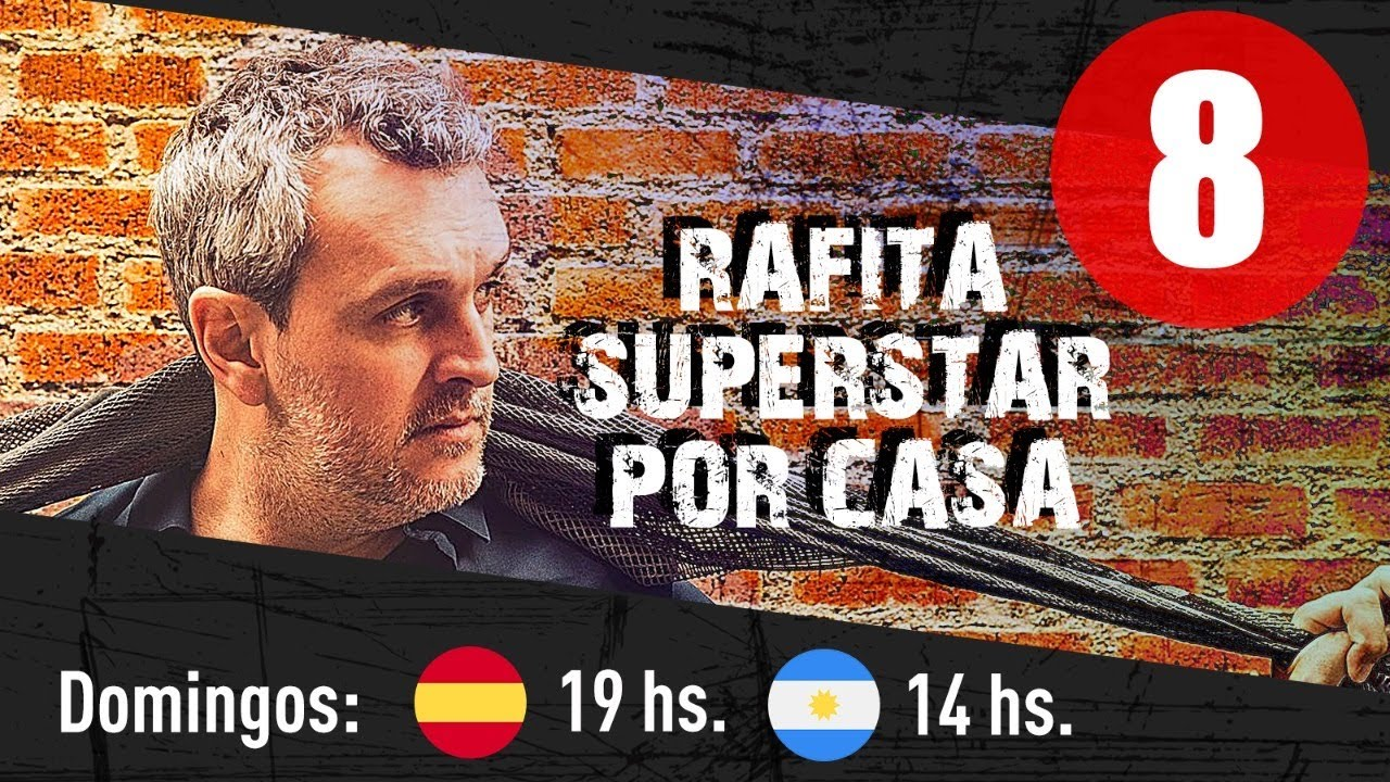 Rafa Pons Rafita SuperStar por casa 8- ULTIMA ENTREGA