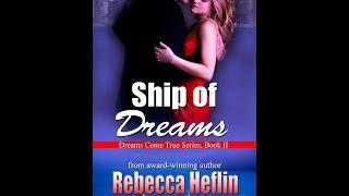 Ship of Dreams (Book #2 in the Dreams Come True Series)