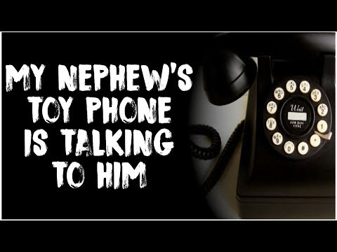 """I Bought My Nephew A ""Toy"" Phone And Someone Is Talking To Him Through It"" 