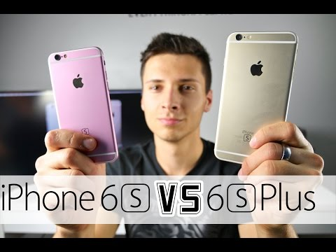 iPhone 6S VS iPhone 6S Plus