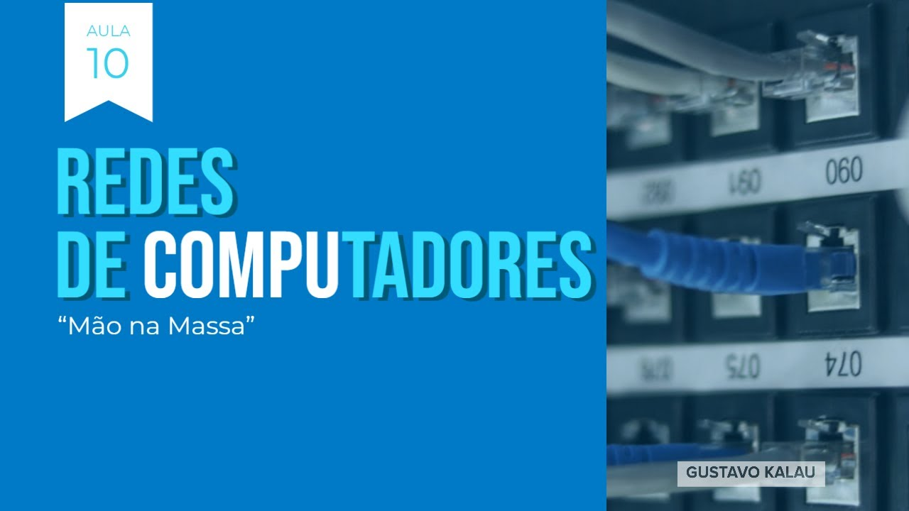 Aula 10 - Curso de Redes de Computadores Básico Mão na Massa - HSRP