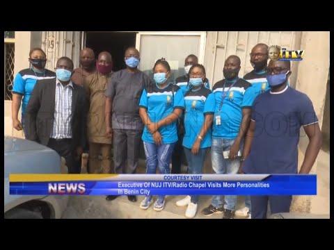 Executive of NUJ/Radio Chapel visits more personalities in Benin City