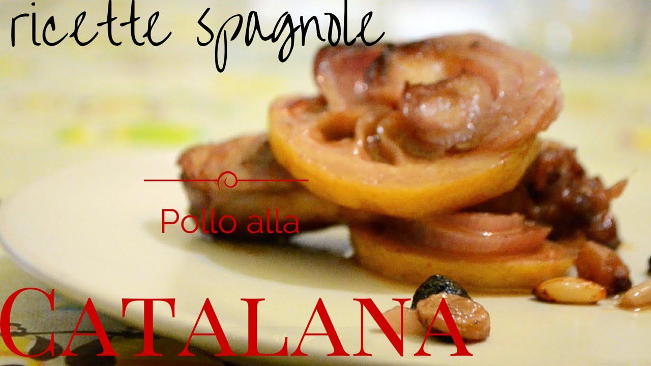 Ricette spagnole pollo alla catalana youtube for Ricette spagnole