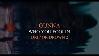 Gunna  Who You Fooling (Instrumental Type Beat)