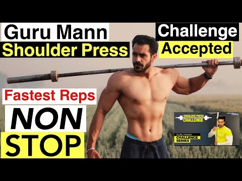 GURU MANN SHOULDER PRESS CHALLENGE ACCEPTED | NON -STOP | PANGA Na Lo | by Harry Mander