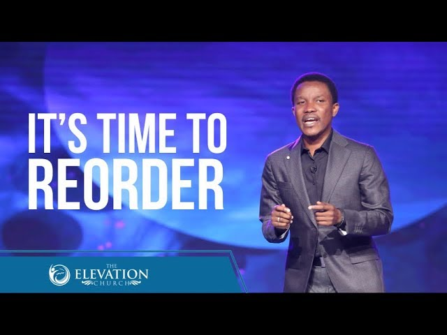 It's Time to Re-order | Pastor Godman Akinlabi