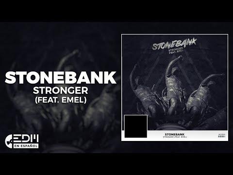 [Lyrics] Stonebank - Stronger (feat. EMEL) [Letra en español]