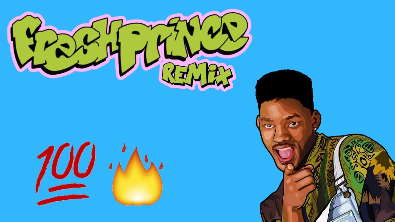 Prince of bel air theme song remix