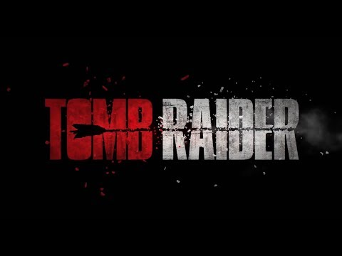 Tomb Raider 2018 Trailer Mix - I'm a Survivor