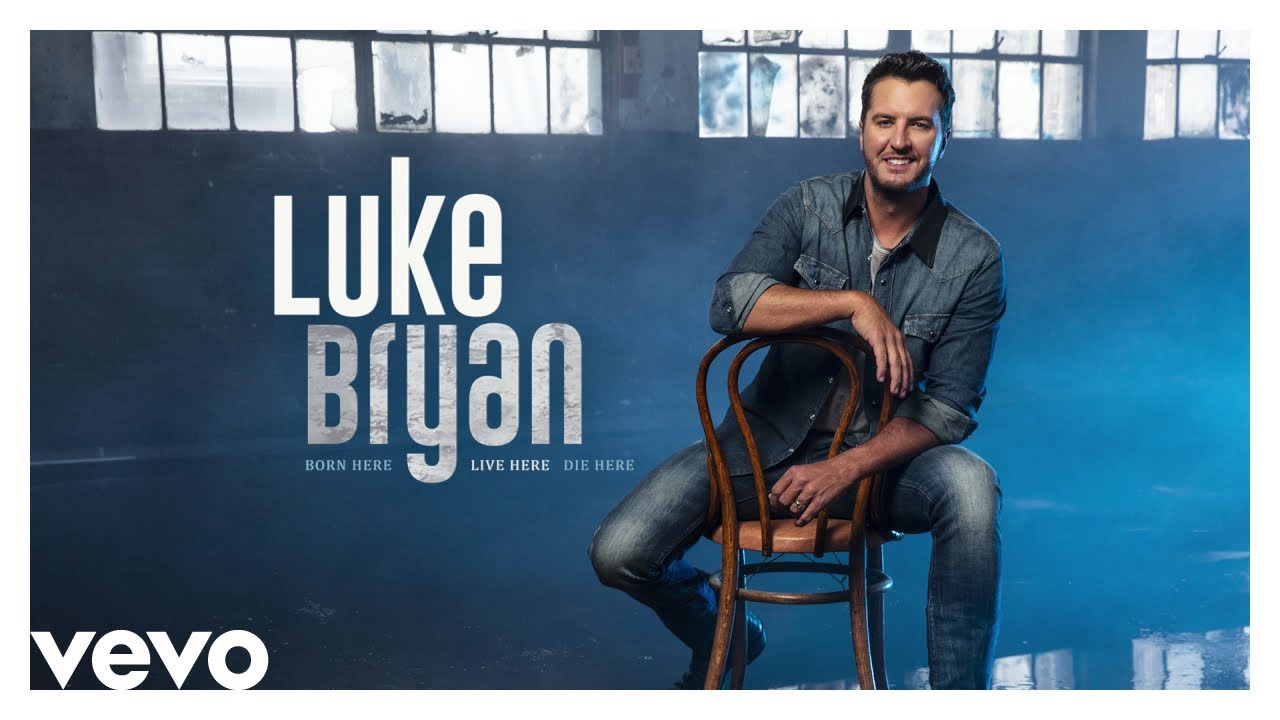 Luke Bryan - Born Here Live Here Die Here - (Official Audio Video)