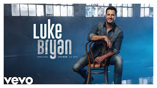 Luke Bryan Born Here Live Here Die Here