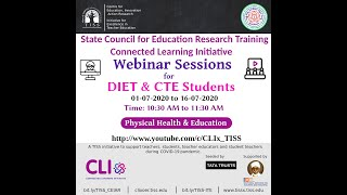 Webinars for DIET & CTE Students: Physical Health & Education
