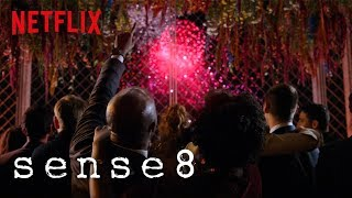 Sense8: Always Comes Back | Netflix