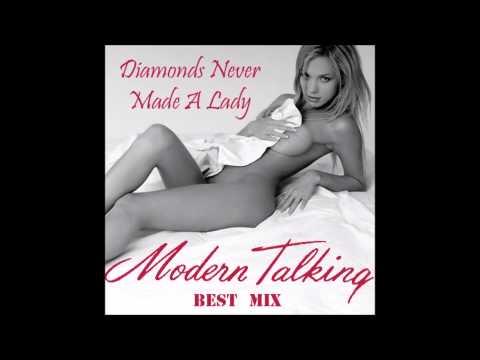 Modern Talking - Diamonds Never Made A Lady Best Mix