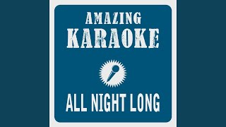 All Night Long (Karaoke Version) (Originally Performed By Lionel Richie)