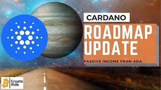 Cardano Roadmap Progress- Earn Passive Income from YOUR ADA