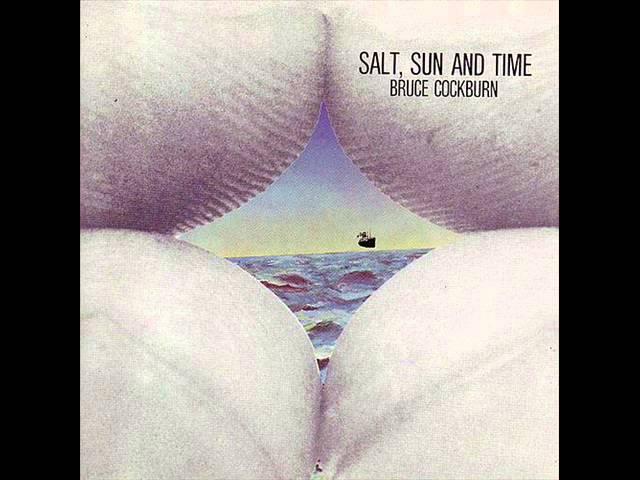 bruce-cockburn-8-it-wont-be-long-salt-sun-and-time-1974-stripcyclemusic
