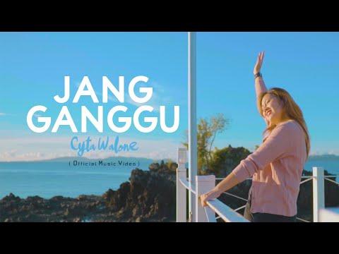 jang ganggu cyta walone official music video
