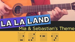 LA LA LAND - Mia & Sebastian's Theme on Guitar - Cover Tutorial Lesson Fingerstyle Tabs