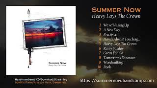 YouTube動画:Summer Now - Heavy Lays The Crown [Full Album]