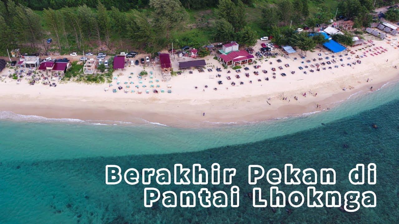 Pesona Keindahan Pantai Lhoknga Aceh Youtube