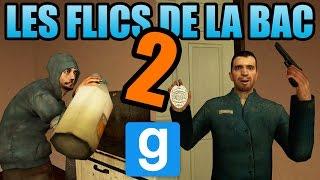 LES FLICS DE LA BAC 2 - Garry's Mod RP