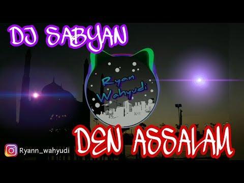 Download  Sabyan Deen assalam Remix Gratis, download lagu terbaru