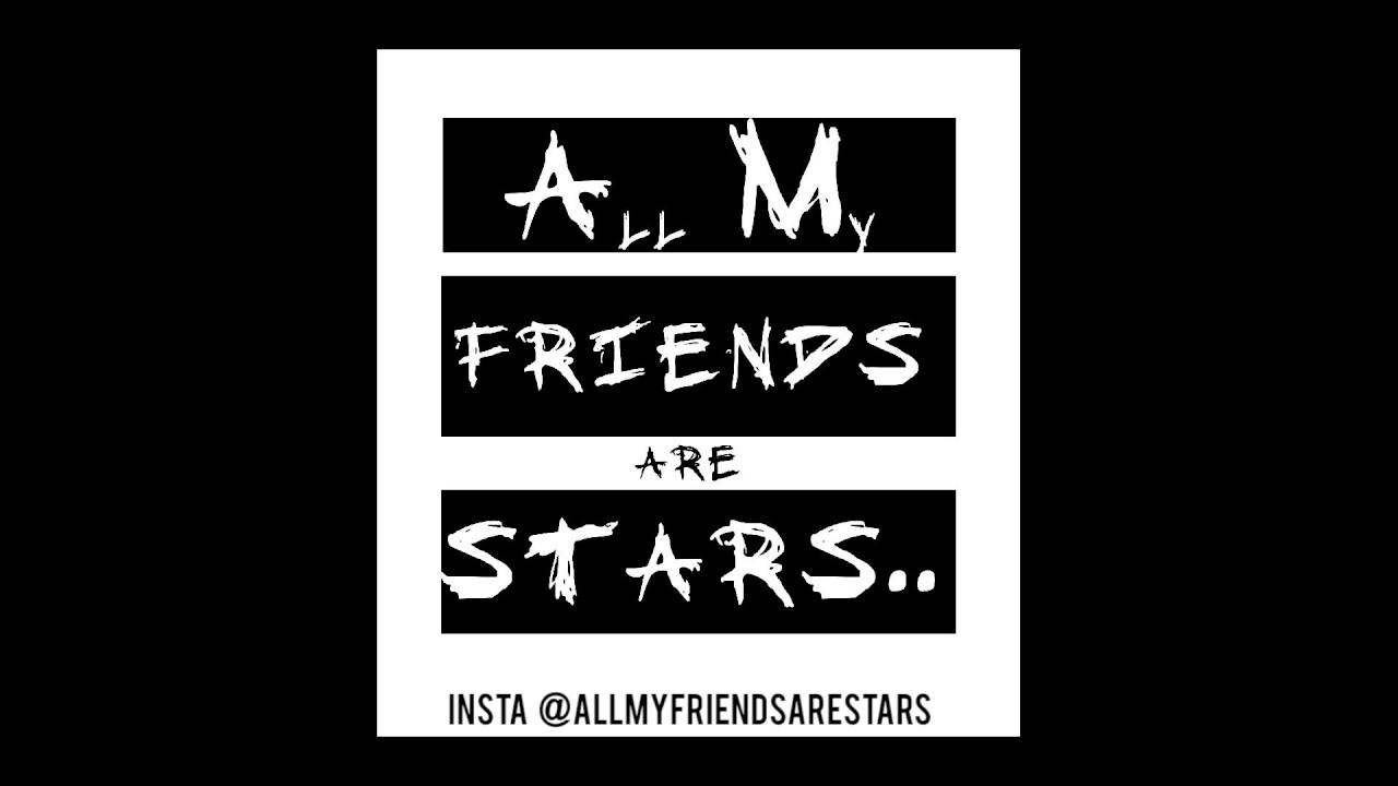 My Friends the Stars