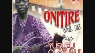YUSUF OLATUNJI - Onitire/Nurudeen Alowonle-Vol.15