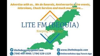 LITE FM BEQUIA (RADIO TALK SHOW) JUNE 17TH 2018